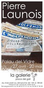 Ouverture et vernissage de l'exposition Pierre LAUNOIS @ La Galerie  | Palau-del-Vidre | Occitanie | France